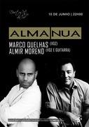 MÚSICA: Alma Nua - Marco Quelhas & Almir Moreno