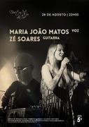 MARIA JOÃO MATOS & ZÉ SOARES