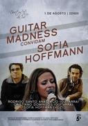 GUITAR MADNESS convidam SOFIA HOFFMANN