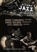 MÚSICA: André Fernandes, André Rosinha & Luís Candeias - Concertos ALFAMA JAZZ