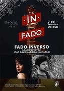 MÚSICA: FADO INVERSO - Ana Roque & João David Almeida - Concertos IN FADO