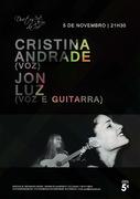 MÚSICA: Cristina Andrade e Jon Luz