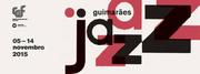 FESTIVAIS: Guimarães Jazz 2015