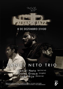 MÚSICA: Daniel Neto Trio - Concertos ALFAMA JAZZ