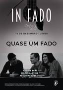 """MÚSICA: Nadine Brás, Artur Mendes & Diogo Martins  - CONCERTOS IN FADO - """"QUASE UM FADO"""""""