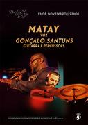 MÚSICA: Ruben Matay (voz) & Gonçalo Santuns