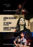 MÚSICA: Sónia Oliveira, Zé Vieira & André Ferreira
