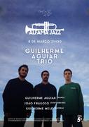MÚSICA: Guilherme Aguiar Trio - Concertos Alfama Jazz