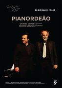 MÚSICA: PIANORDEÃO - Pedro Santos & Daniel Schvetz