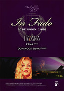 MÚSICA: Tizzana - Zana & Domingos Silva - Concerto In Fado