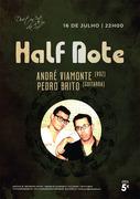 MÚSICA: HALF NOTE - André Viamonte & Pedro Brito