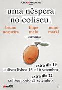ESPECTÁCULOS: Uma Nêspera nos Coliseus
