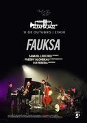 MÚSICA: FAUKSA - Samuel Lercher, Freddy Blondeau, Rui Pereira - Concerto Alfama Jazz