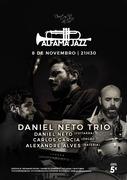 DANIEL NETO TRIO - CONCERTO ALFAMA JAZZ DO DUETOS DA SÉ, ALFAMA, LISBOA