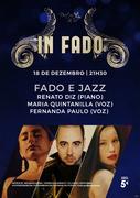 "MÚSICA: ""FADO E JAZZ"" - Renato Diz, Maria Quintanilla & Fernanda Paulo - Concerto ""IN FADO"""