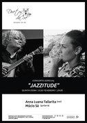 "MÚSICA: Anna Luana Tallarita & Múcio Sá - ""Jazzitude"""