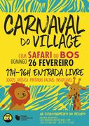 CRIANÇAS: Carnaval no Village com SAFARI do BOS