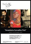MÚSICA: Anastácia Carvalho Trio