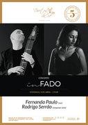 """MÚSICA: Fernanda Paulo & Rodrigo Serrão - Concerto """"IN FADO"""""""