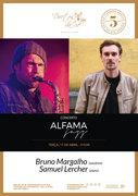 "MÚSICA: Bruno Margalho & Samuel Lercher - Em concerto ""ALFAMA JAZZ"""
