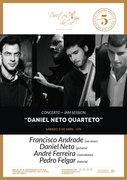MÚSICA: Daniel Neto Quarteto - CONCERTO + JAM SESSION