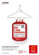 """""""Dê sangue. Fica-lhe bem."""" é a mensagem solidária do MAR Shopping Matosinhos e do IPST para este verão"""