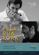 """""""PELA RUA FORA"""" – CLÁUDIO ALVES, GONÇALO SOUSA – EM CONCERTO NO DUETOS DA SÉ, ALFAMA, LISBOA"""