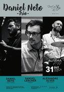 MÚSICA: Daniel Neto Trio – Daniel Neto, Samuel Lercher & Alexandre Alves