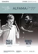 "MÚSICA: Daniel Neto & Paulo Santo - CONCERTO ""ALFAMA JAZZ"""