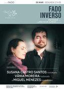 """MÚSICA: """"Fado Inverso"""" – Ana Roque & João David Almeida convidam: Susana Castro Santos, Vânia Moreira & Miguel Menezes"""