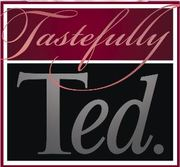 Tastefully Ted.