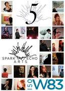 Spark and Echo Arts 5th Anniversary Celebration