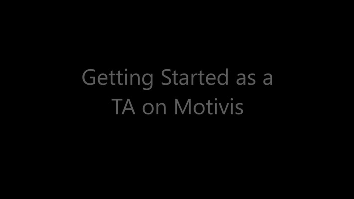 Getting Started as a TA in Motivis b