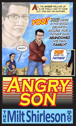 Angry Son : The Milt Shirleson Story