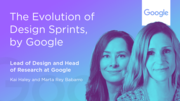 The Evolution of Design Sprints, by Google