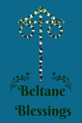 Beltane Blessings