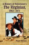 A History of Television's The Virginian 1962-1971