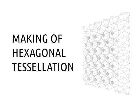 Making of Hexagonal Tessellations Using Rhino, Grasshopper, and Lunchbox | Part 1