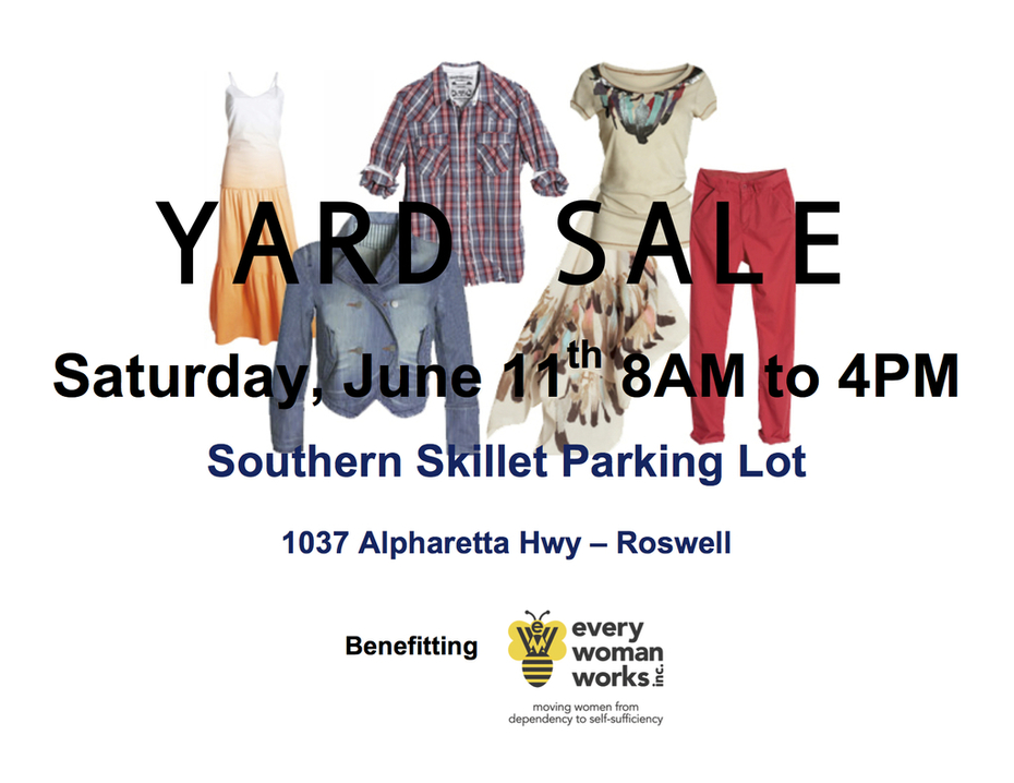 Yard Sale Benefitting Every Woman Works