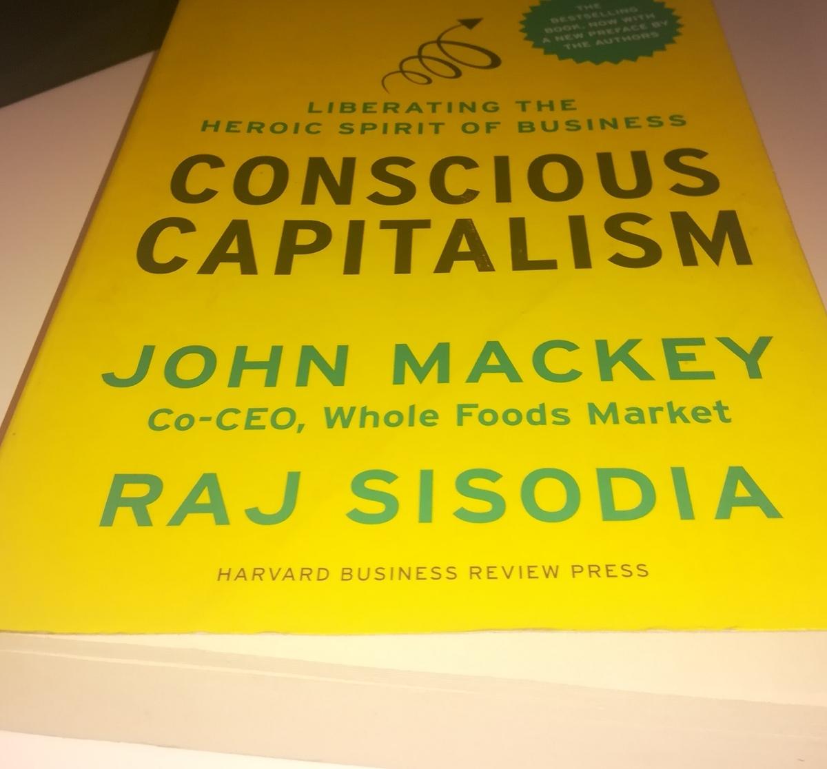 Teoría Ilustrada #3:  Capitalismo Consciente de John Mackey
