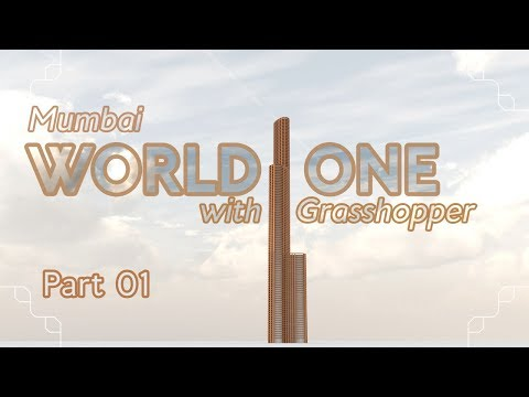 Making the World One with Grasshopper, part 01 (Grasshopper Tutorial)