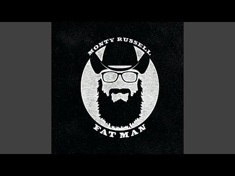 Monty Russell - Fat Man