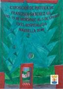 Exposición de Francisco Sánchez Gil, del 19 de  diciembre al 6 de enero del 2016, en el hospitalillo Marbella.