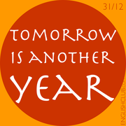 Tomorrow is another year?