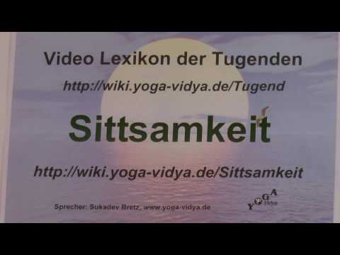 Sittsamkeit - Sukadevs Yoga-Video-Lexikon der 1008 Tugenden