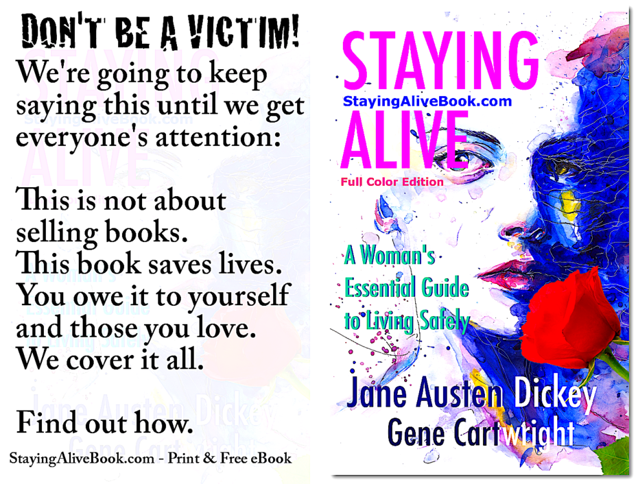 Don't Be a Victim. Staying Alive Warning