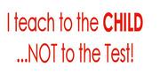 Teach to the child slogan