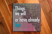 Things We Will or Have Already Lost (Book Cover)