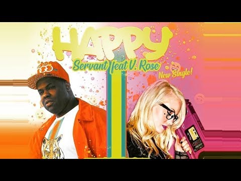 "NEW Christian Music - Servant - ""Happy"" ft V. Rose (@ChristianRapz)[Christian Rap]"