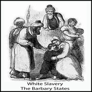 White Slavery In The Barbary States 4